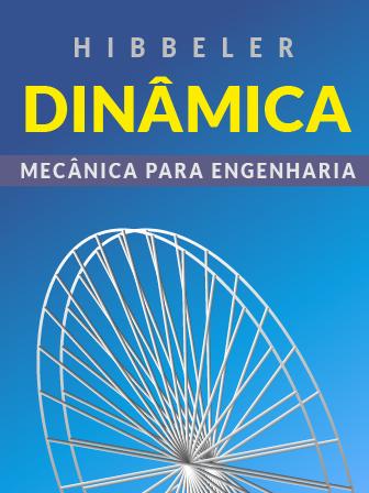 Dinâmica: Mecânica para Engenharia - Russel C. Hibbeler