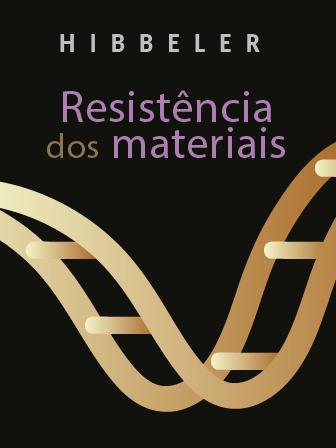 Imagem da capa do Livro: Resistência dos materiais - Russel C. Hibbeler