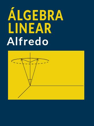 Imagem da capa do Livro: Álgebra Linear - Alfredo Steinbruch e Paulo Winterle