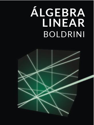 Imagem da capa do Livro: Álgebra Linear - J. L. Boldrini